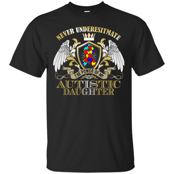Autism T shirts Power Of My Autistic Daughter Hoodies Sweatshirts