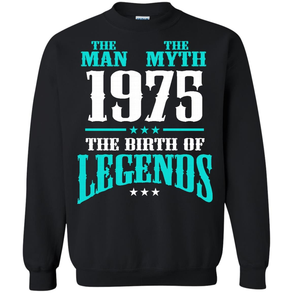1975 Shirts The Man The Myth The Birth Of Legends T-shirts Hoodies Sweatshirts