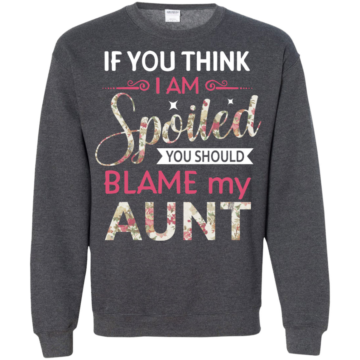 Aunt Family T shirts You Should Blame My Aunt  Hoodies Sweatshirts TH
