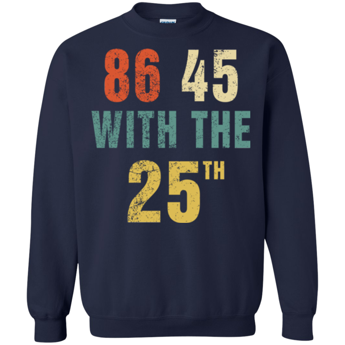 86 45 T shirts 86 45 With the 25th Hoodies Sweatshirts TH