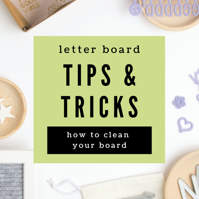 Tips & Tricks: How to Clean Your Felt Letter Board