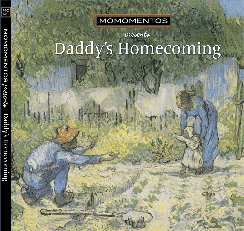 Daddy's Homecoming