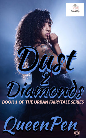 Dust 2 Diamonds: An Urban Fairytale