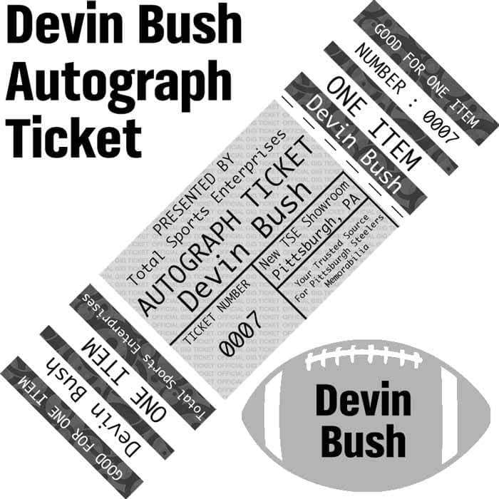 AUTOGRAPH-TICKET: Get ANY Item Of YOURS Signed IN PERSON by Devin Bush