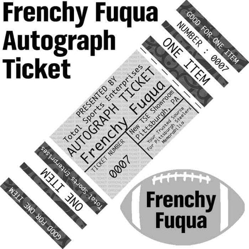 AUTOGRAPH-TICKET: Get ANY Item Of YOURS Signed IN PERSON by Frenchy Fuqua