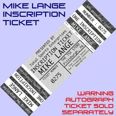 INSCRIPTION-TICKET: Good For One Catch Phrase (4 Options) Inscription by Mike Lange (Autograph Ticket Sold Separately)
