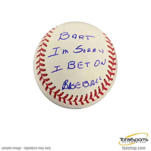 Pete Rose Autographed MLB Baseball with 'Bart I'm Sorry I Bet on Baseball' inscription