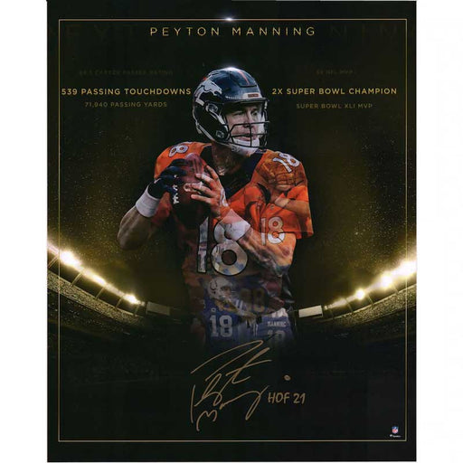 "Peyton Manning Denver Broncos Autographed 16"" x 20"" Golden Years Career Achievements Photograph with ""HOF 21"" Inscription"