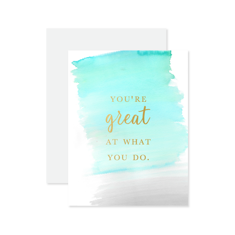Great At What You Do Card
