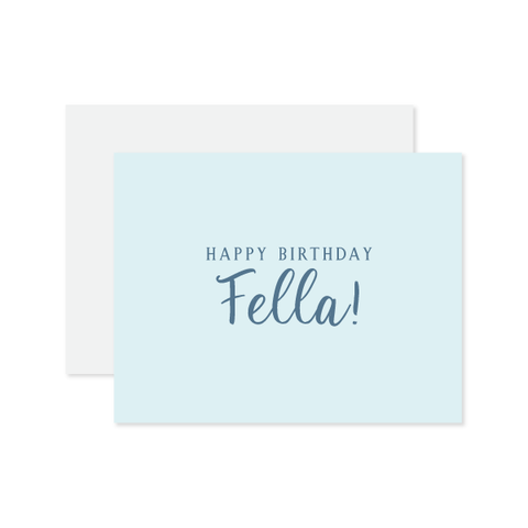 Happy Birthday Fella Letterpressed Card