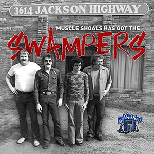 Muscle Shoals Has Got The Swampers CD