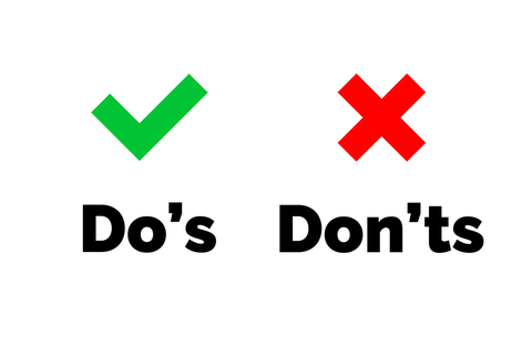 Do's and Dont