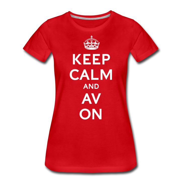 Keep Calm And AV On Women's Premium T-Shirt - red