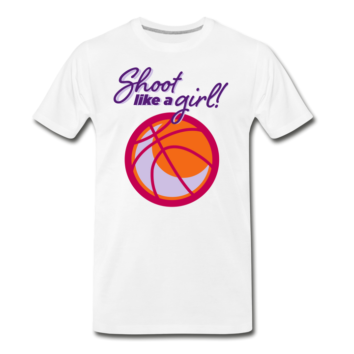 Shoot Like A Girl Basketball Adult Premium T-Shirt - white