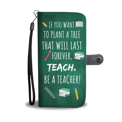 Proud Teacher Wallet Phone Case