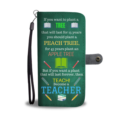 Proud Teachers - Wallet Phone Case