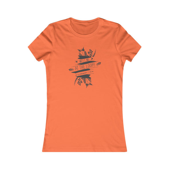 Women's Claremont Meet Me at the Loop! Favorite Tee
