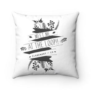 Claremont Meet Me at the Loop! (White), Square Pillow