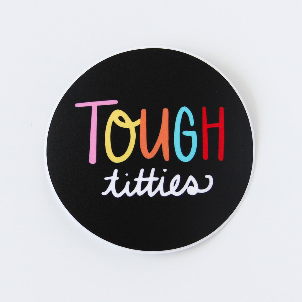 Tough Titties Vinyl Sticker - Simply Shop