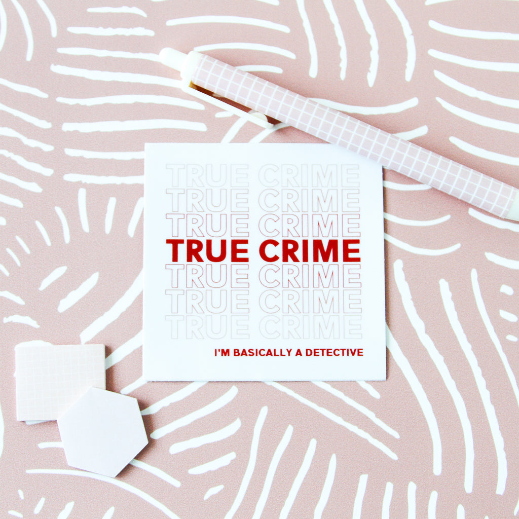 True Crime Vinyl Sticker - Simply Shop