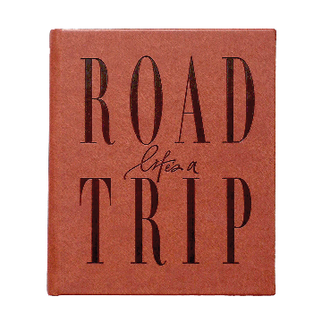 """Life's a ROADTRIP"" Journal"