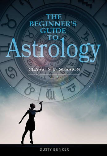The Beginner's Guide to Astrology: Class Is in Session