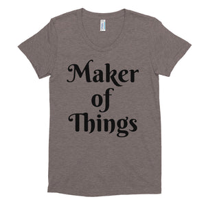 """Maker Of Things"" Women's Crew Neck T-shirt"