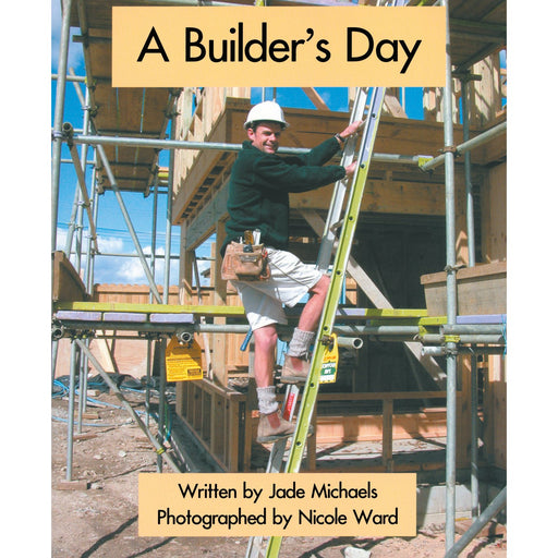 A Builder's Day