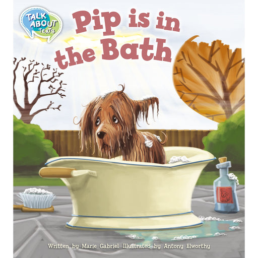 Pip is in the Bath