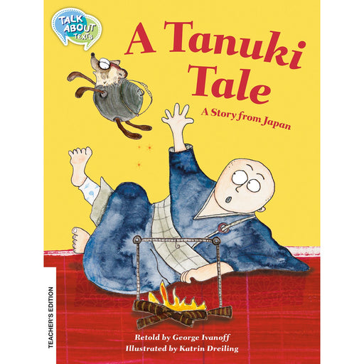 A Tanuki Tale Teacher's Edition