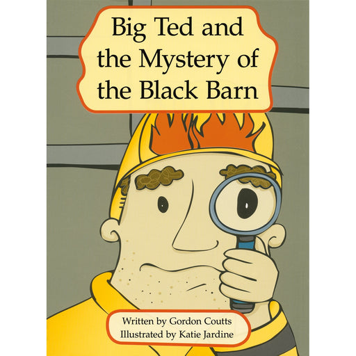 Big Ted and the Mystery of the Black Barn
