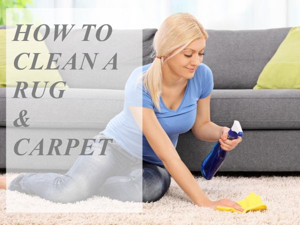 HOW TO CLEAN AN AREA RUG & CARPET