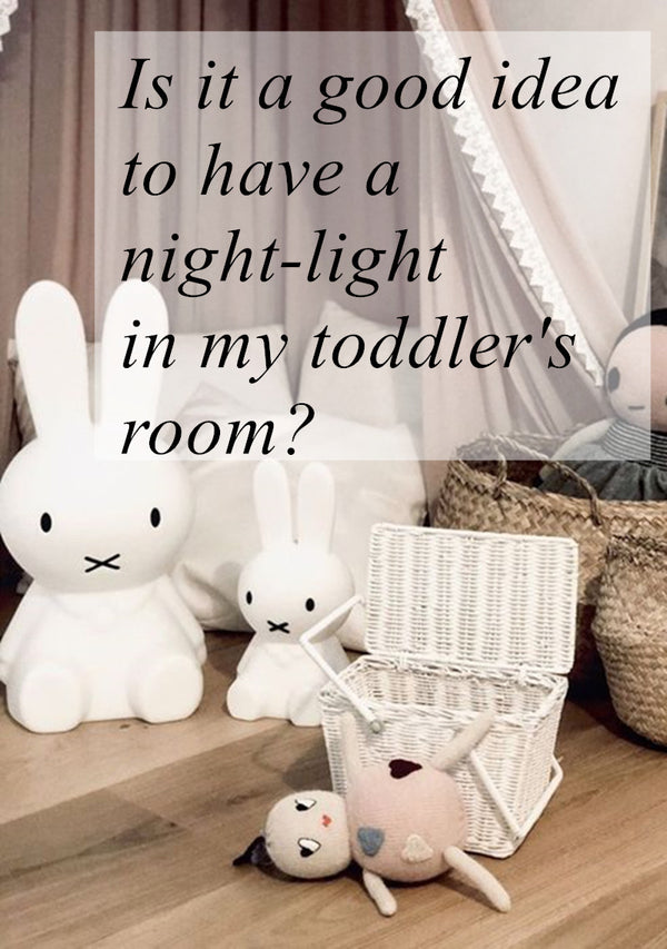 Is it a good idea to have a night-light in my toddler's room?
