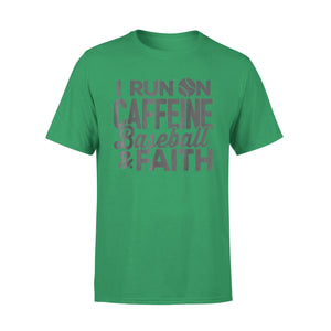 I Run On Caffeine Baseball & Faith T-Shirt
