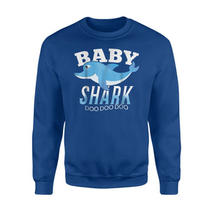 Baby Shark Best Gift From Dad And Mommy Sweatshirt