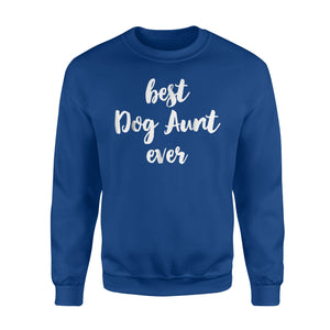 Best Dog Aunt Ever Cute Gift Sweatshirt