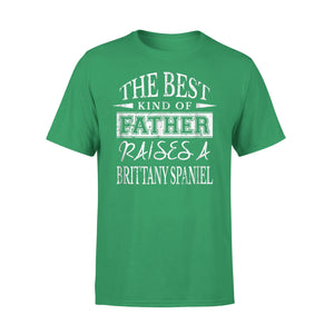 The Best Dog Dad Ever Best Father Brittany Spaniel T-Shirt