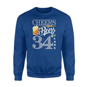34th Birthday Cheers And Beers To 34 Years Sweatshirt