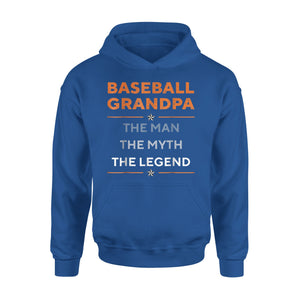Baseball Grandpa The Man The Myth The Legend Funny Hoodie