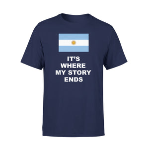 Mens Cotton Crew Neck T-Shirt - Argentina Where My Story Ends 01