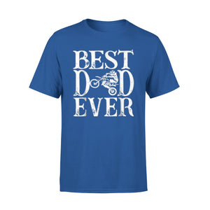 Best Dad Ever Shirt Moto Motocross Rider 01 T-Shirt