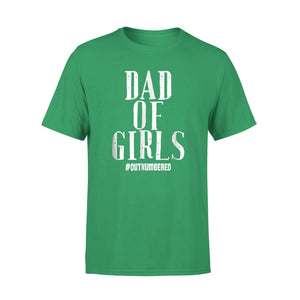 #Outnumbered Dad Of Girls Funny Father Daughters T-Shirt