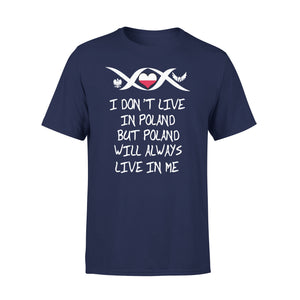 Mens Cotton Crew Neck T-Shirt - Poland Will Always Live In Me 01