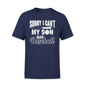 My Son Has Baseball T-Shirt