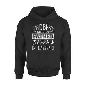 Best Dog Dad Ever Best Father Brittany Spaniel Hoodie
