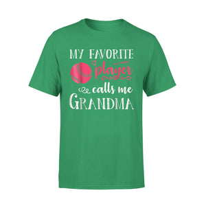 My Favorite Baseball Player Calls Me Grandma T-Shirt