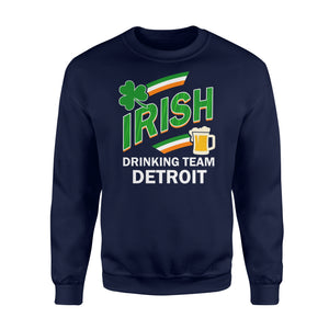 Detroit Irish Drinking Team St Patricks Day Gift Sweatshirt