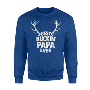 Best Buckin Papa Ever Hunting Father's Day Gift Sweatshirt
