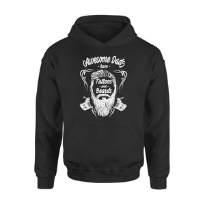 Awesome Dads Have Tattoos And Beards Hoodie