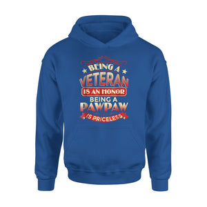 Being A Dad Is An Honor Being A Pawpaw Is Priceless Hoodie